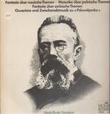 Fantasie Über Russische Themen - Mazurka Über Polnische Themen - Fantasie Über Serbische Themen - O - Rimsky-Korsakov