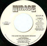 The Land Of The Good Groove - Nile Rodgers