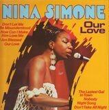 Our Love - Nina Simone