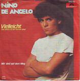 Vielleicht (Seit Jimmy Zu Den Sternen Ging) - Nino de Angelo