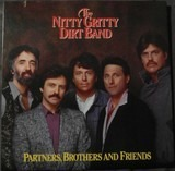 Partners, Brothers and Friends - Nitty Gritty Dirt Band