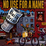 The Daily Grind - No Use For A Name