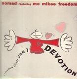 (I Wanna Give You) Devotion - Nomad