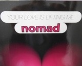 Your Love Is Lifting Me - Nomad