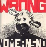 Wrong - Nomeansno