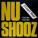 I Can't Wait (Vocal/Long 'Dutch Mix') - Nu Shooz