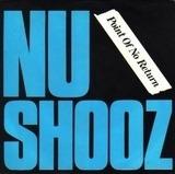 Point Of No Return / Goin' Thru The Motions - Nu Shooz