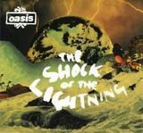 The Shock Of The Lightning - Oasis