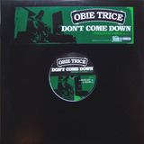 Don't Come Down - Obie Trice