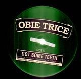 Got Some Teeth / S Hits The Fan - Obie Trice