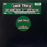 Got Some Teeth / S*** Hits The Fan - Obie Trice