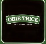 Got Some Teeth - Obie Trice