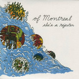 SHE'S A REJECTER - Of Montreal