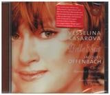 Belle Nuit - Offenbach (Vesselina Kasarova)