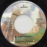 Bi-Centennial / Who'd She Coo? - Ohio Players