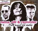 Ich Kann Nix Dafuer - Nena, Olli & Remmler