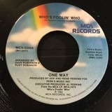 Who's Foolin' Who - One Way