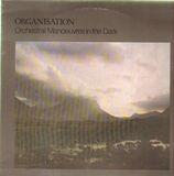 Organisation - Orchestral Manoeuvres In The Dark