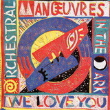 We Love You / We Love You (Dub) - Orchestral Manoeuvres In The Dark