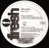 Only You - Orlando
