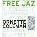 Free Jazz - Ornette Coleman