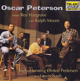 Oscar Peterson Meets Roy Hargrove and Ralph Moore - Oscar Peterson Meets Roy Hargrove And Ralph Moore With Niels-Henning Ørsted Pedersen And Lewis Nash