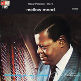 Mellow Mood - Oscar Peterson