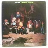 Twilight Asylum - Oscar