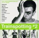 Trainspotting II - Joy Division / Primal Scream / Sleeper a.o.