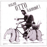 Hilfe Otto Kommt! - Otto Waalkes