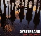 Meet You There - Oysterband