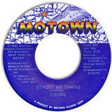 Strutt My Thang / Don't Leave Me Now - Ozone