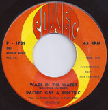 Wade In The Water / Live Love - Pacific Gas & Electric