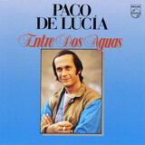 Entre Dos Aguas - Paco De Lucía