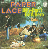 Billy - Don't Be A Hero / Celia - Paper Lace