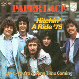 Hitchin' A Ride '75 / Love - You're A Long Time Coming - Paper Lace