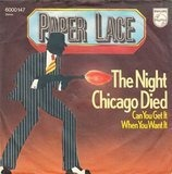 The Night Chicago Died / Can You Get It When You Want It - Paper Lace