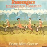 Immediate Pleasure - Passengers