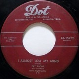 I Almost Lost My Mind - Pat Boone