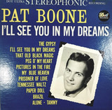 I'll See You in My Dreams - Pat Boone
