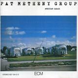 American Garage - Pat Metheny Group