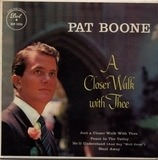A Closer Walk with Thee - Pat Boone