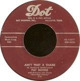 Ain't That A Shame - Pat Boone
