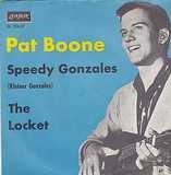 Speedy Gonzales / The Locket - Pat Boone
