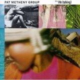 Still Life (Talking) - Pat Metheny Group