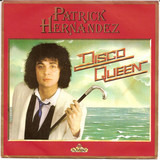 Disco Queen - Patrick Hernandez