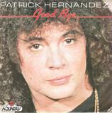 Good Bye - Patrick Hernandez