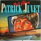 Still Alive - Patrick Juvet