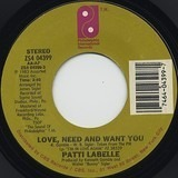 Love, Need And Want You / I'm In Love Again - Patti LaBelle