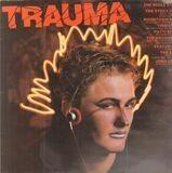 Trauma - Patti Smith, Thin Lizzy, Boomtown Rats,..